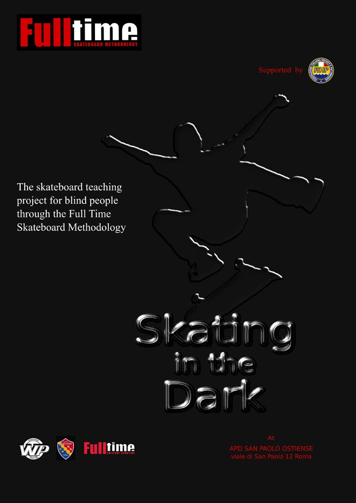 SKATING IN THE DARK - THE APPLICATION OF FULL TIME METHODOLOGY  FOR BLIND PEOPLE
