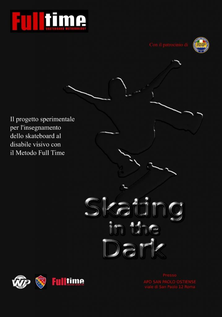 Skating in the dark - l'applicazione del metodo Full Time al disabile visivo